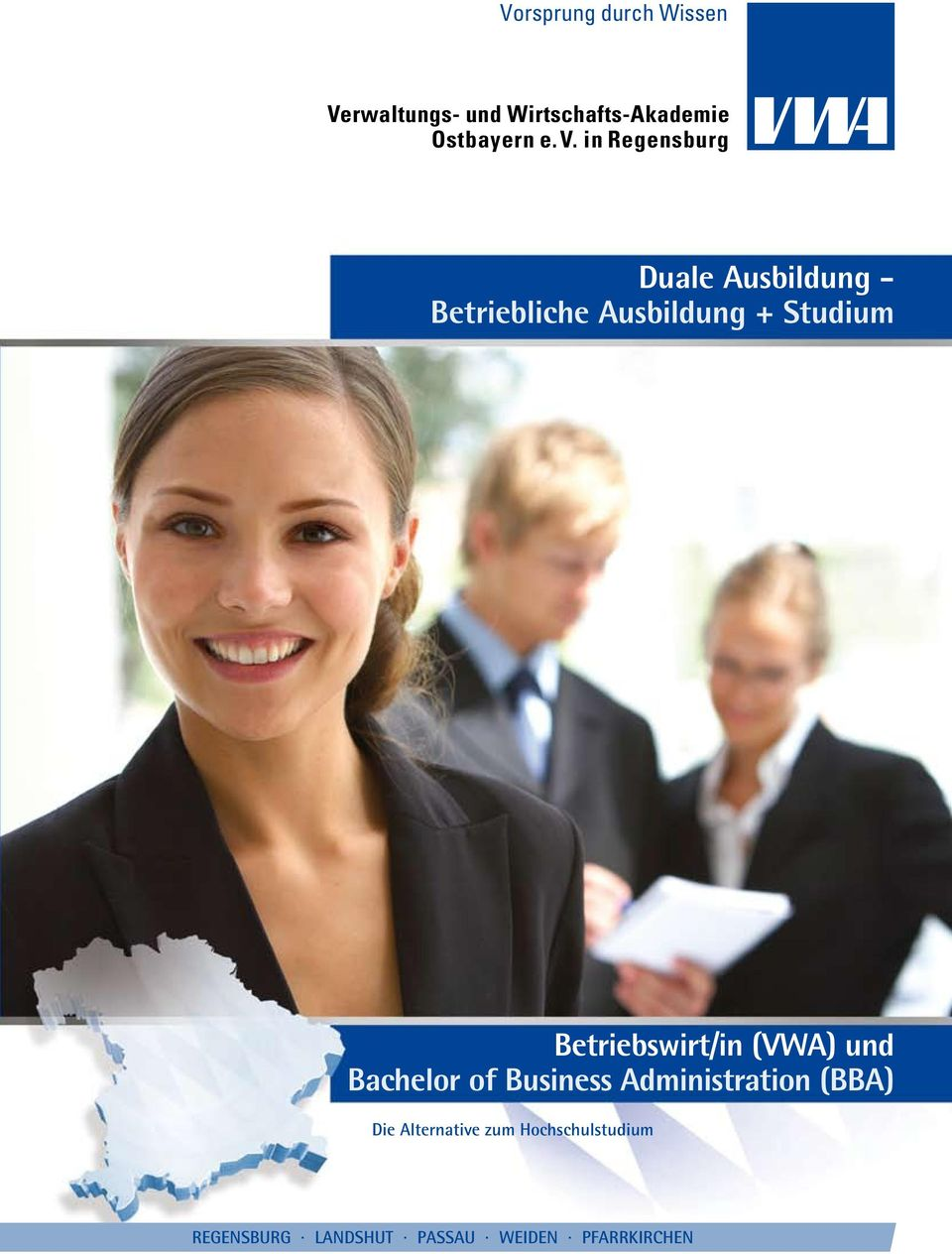 Betriebswirt/in (VWA) und Bachelor of Business Administration (BBA) Die