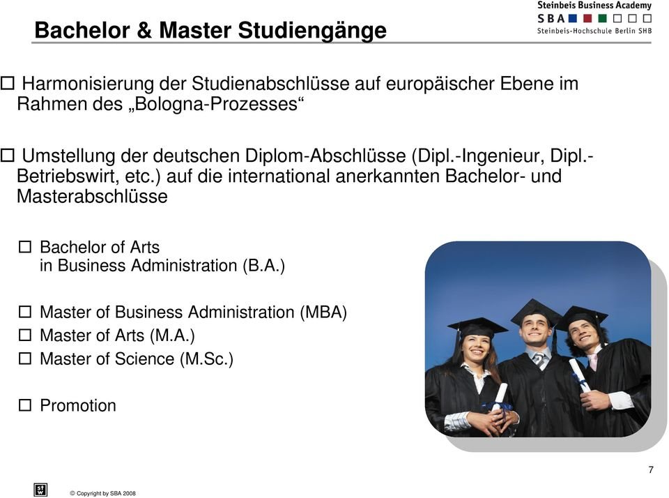 Start. Bachelor of Arts (B.A.) in Business Administration. In ...