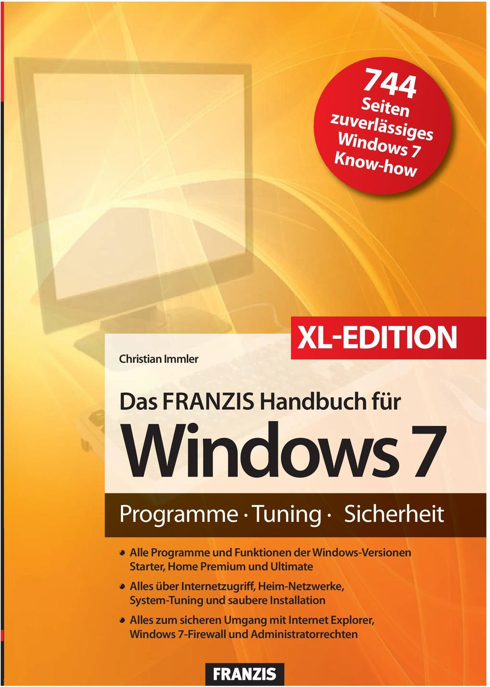 Alle Programme und Funktionen der Windows-Versionen Starter, Home Premium und Ultimate!