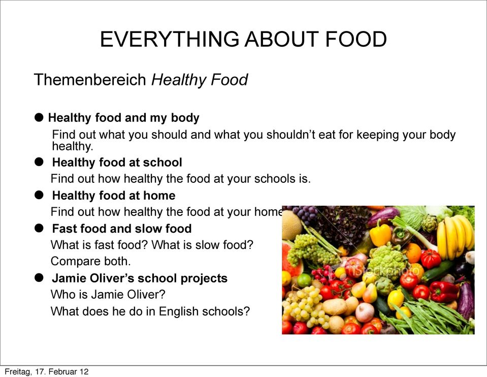 Healthy food at school Find out how healthy the food at your schools is.