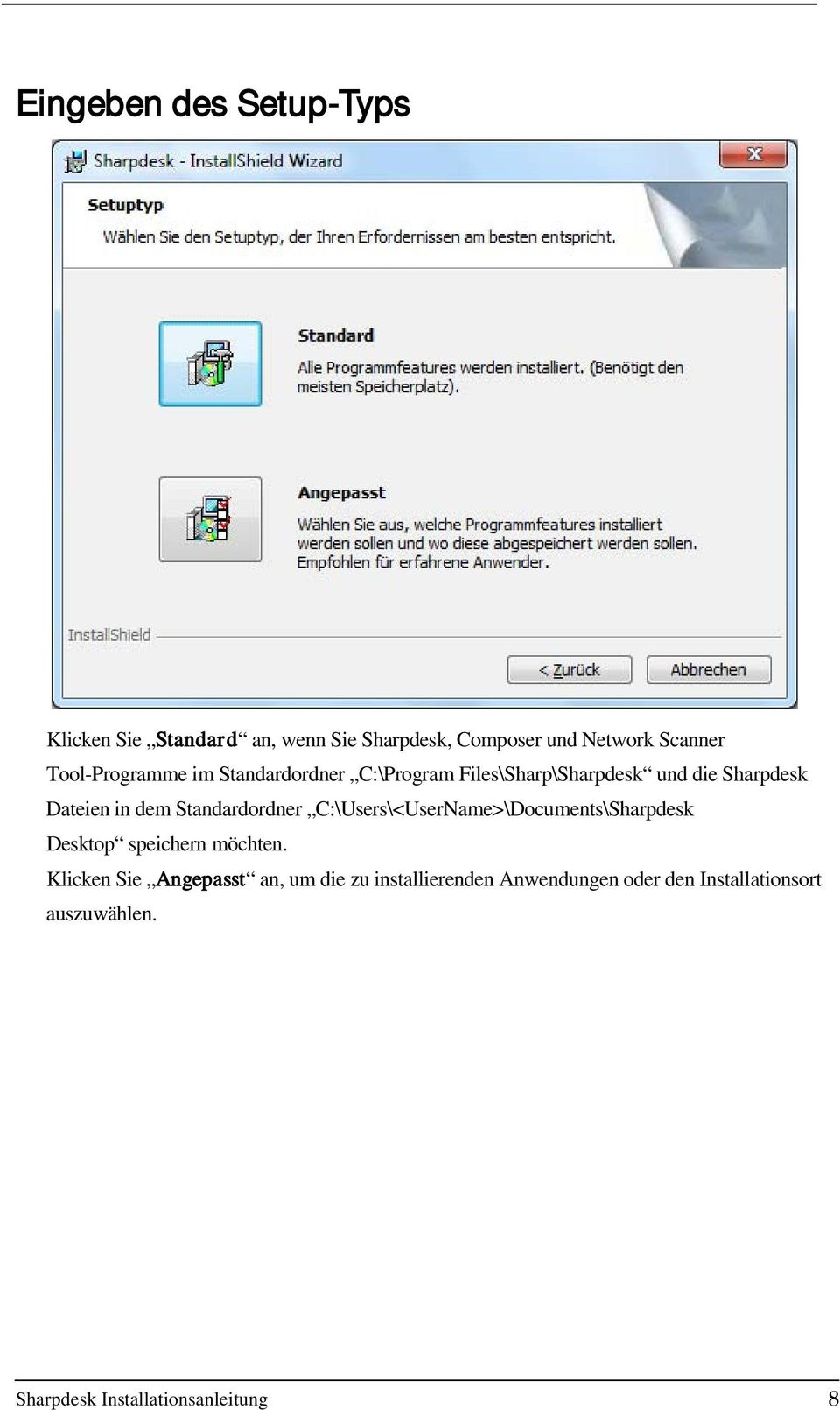 Standardordner C:\Users\<UserName>\Documents\Sharpdesk Desktop speichern möchten.