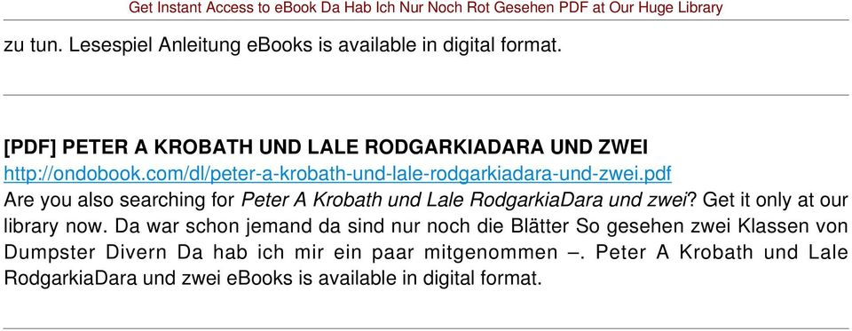pdf Are you also searching for Peter A Krobath und Lale RodgarkiaDara und zwei? Get it only at our library now.