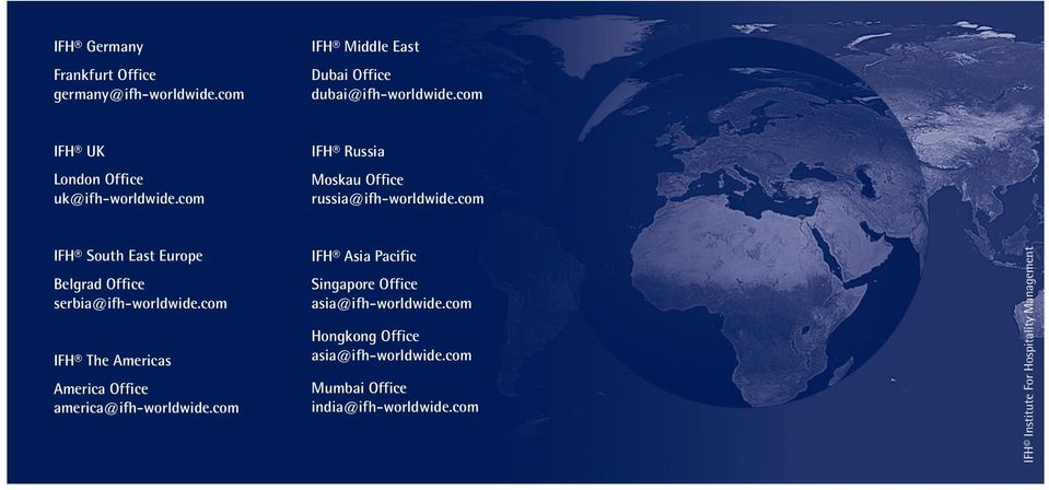 com IFH South East Europe Belgrad Office serbia@ifh-worldwide.com IFH The Americas America Office america@ifh-worldwide.