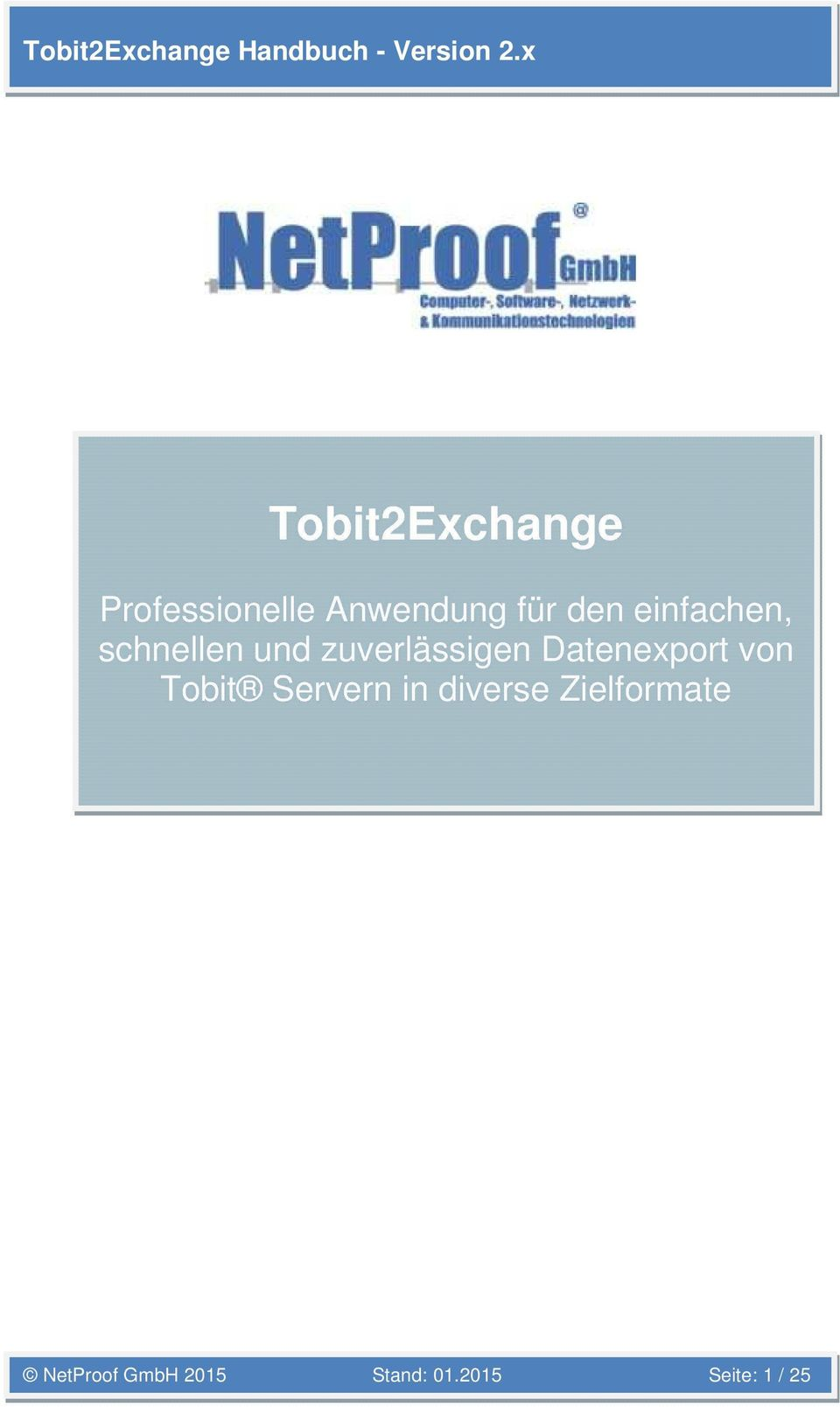 Datenexport von Tobit Servern in diverse