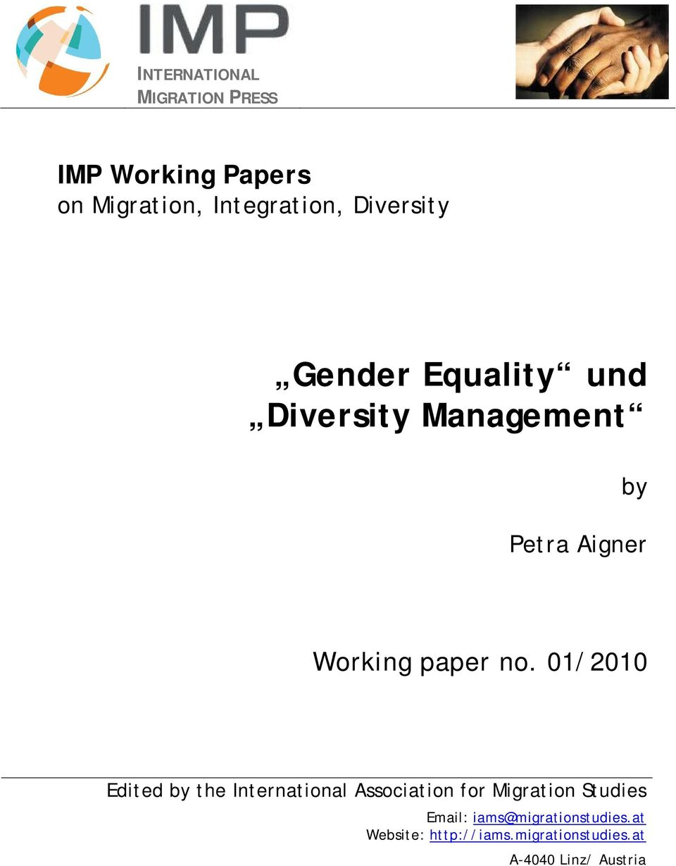 no. 01/2010 Edited by the International Association for Migration Studies Email: