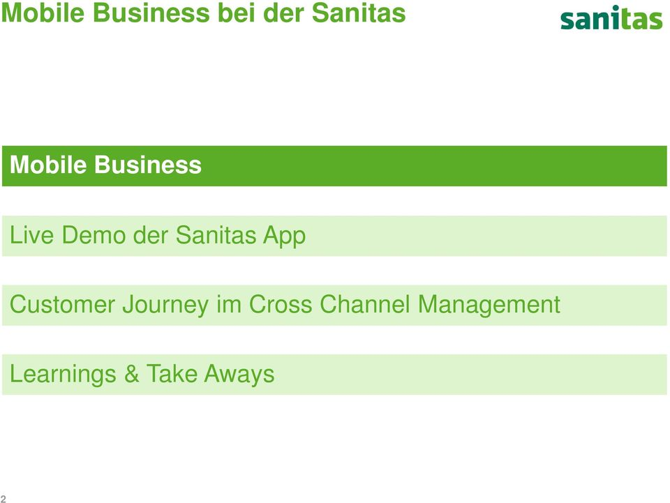 Sanitas App Customer Journey im