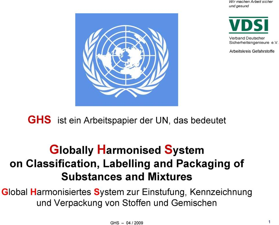 of Substances and Mixtures Global Harmonisiertes System zur