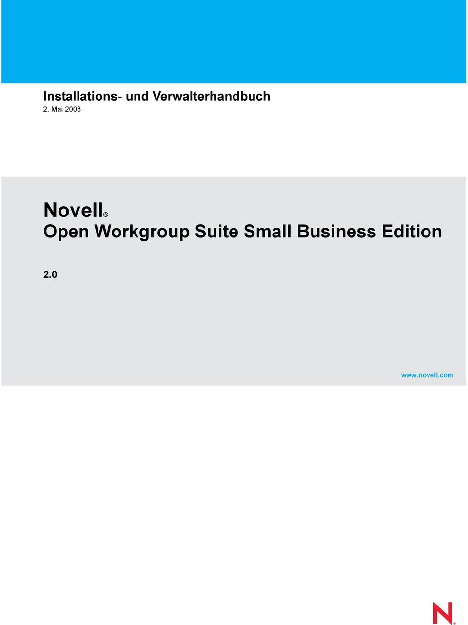 Edition 2.0 www.novell.