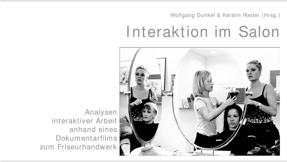 ) Interaktion im Salon Analysen