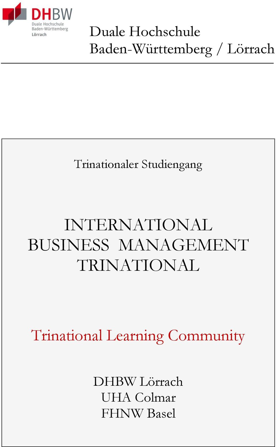 BUSINESS MANAGEMENT TRINATIONAL Trinational