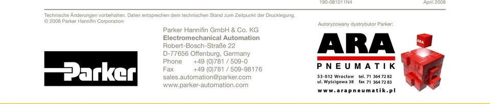 KG Electromechanical Automation Robert-Bosch-Straße 22 D-77656 Offenburg, Germany Phone +49 (0)781 / 509-0 Fax +49 (0)781 /