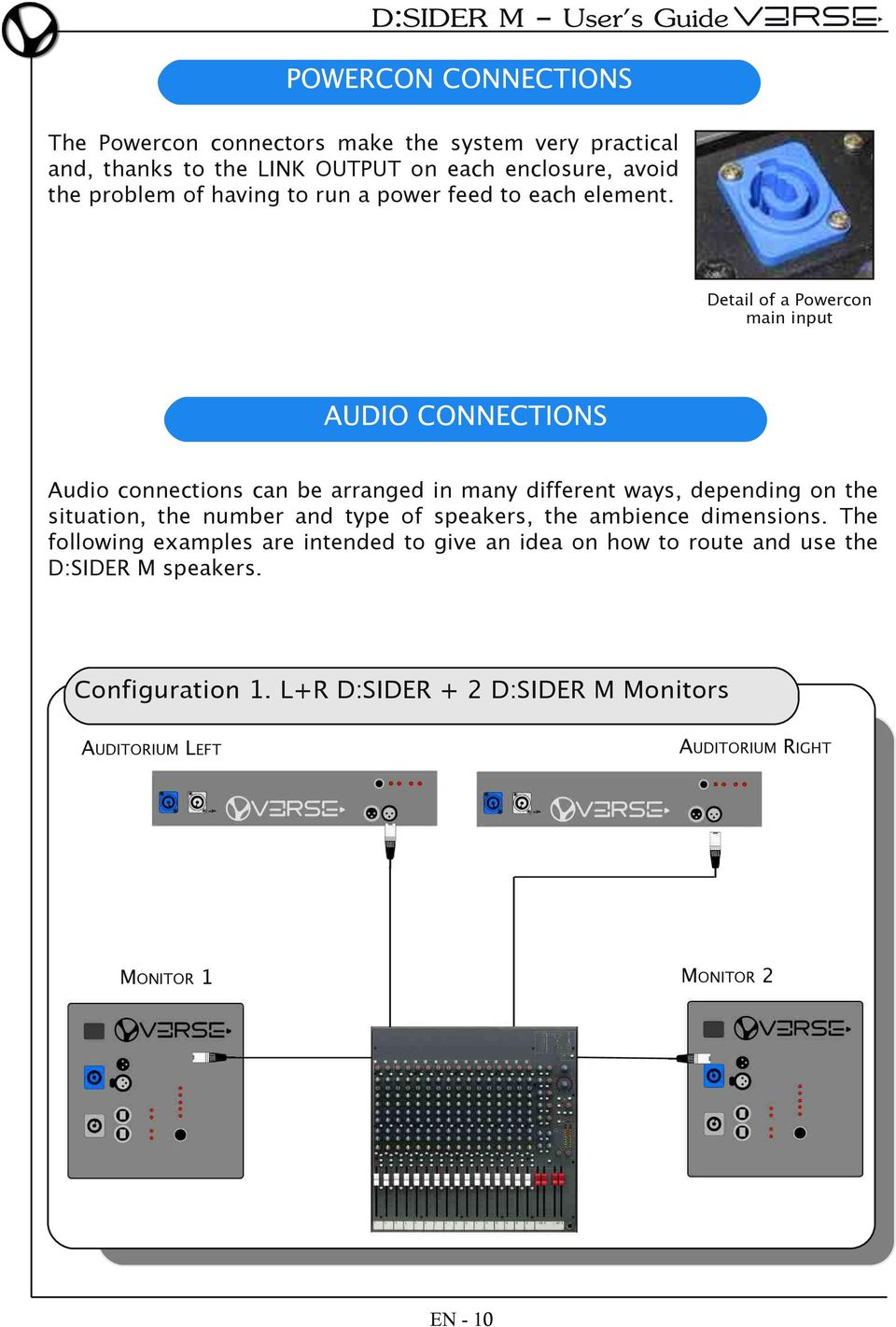 Detail of a Powercon main input Audio connections can be arranged in many different ways, depending on the situation, the number and type