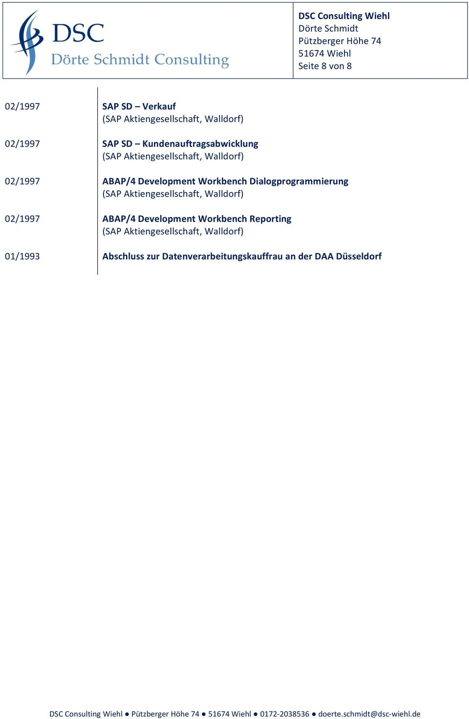 Dialogprogrammierung 02/1997 ABAP/4 Development Workbench Reporting