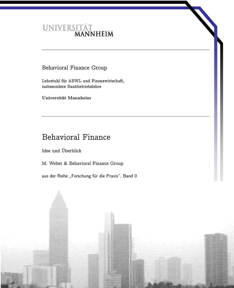 Mannheim Behavioral Finance Idee und Uberblick M.