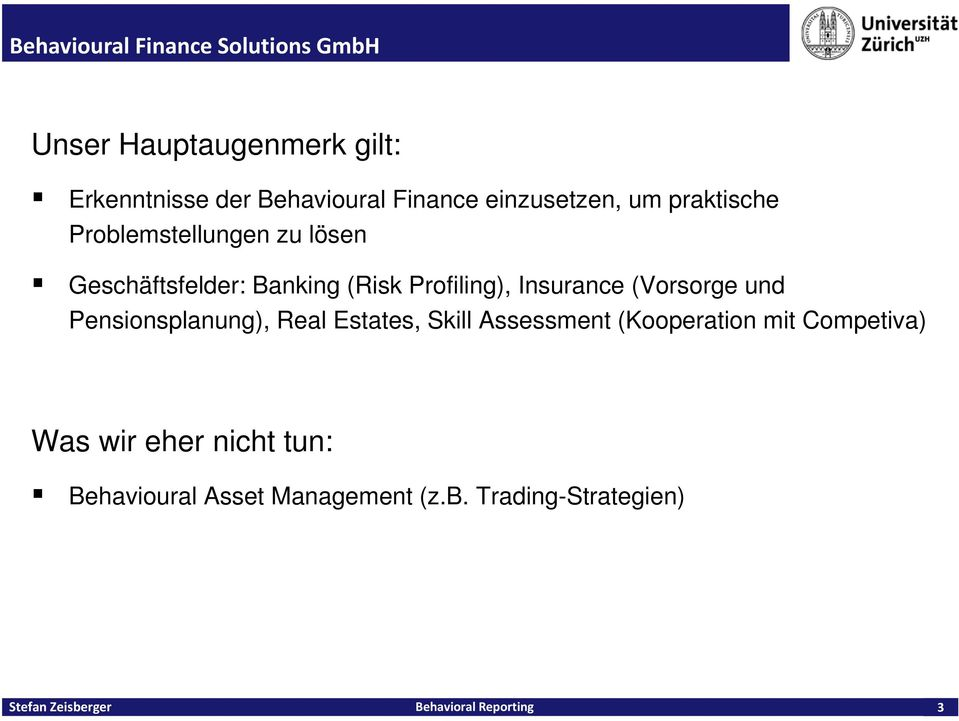 Profiling), Insurance (Vorsorge und Pensionsplanung), Real Estates, Skill Assessment