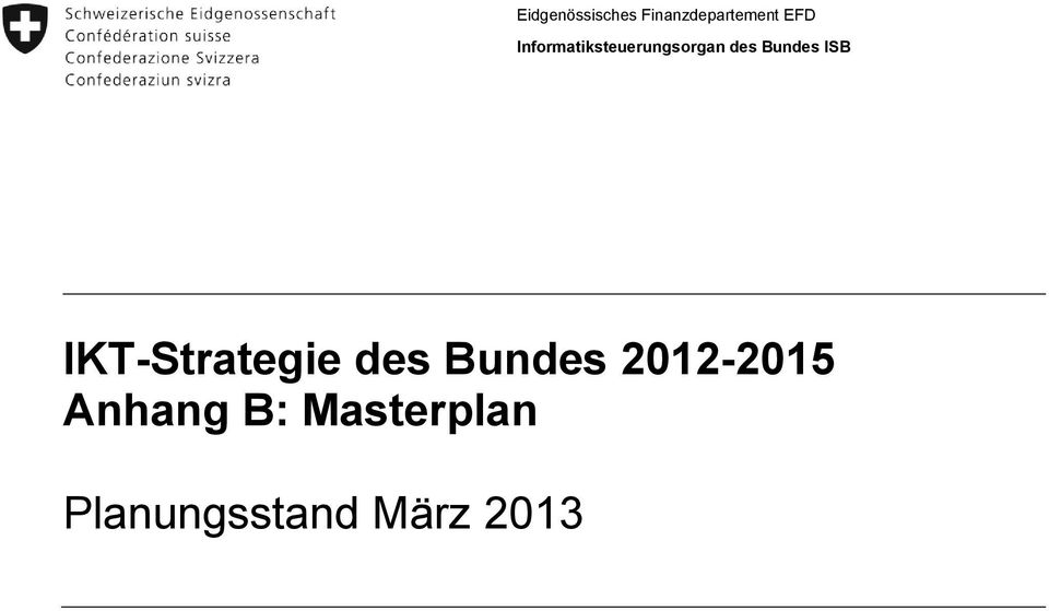 IKT-Strategie des Bundes 2012-2015