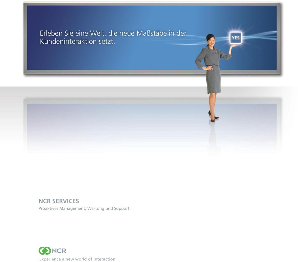 NCR SERVICES Brochure Title Goes Here Proaktives Sub-header