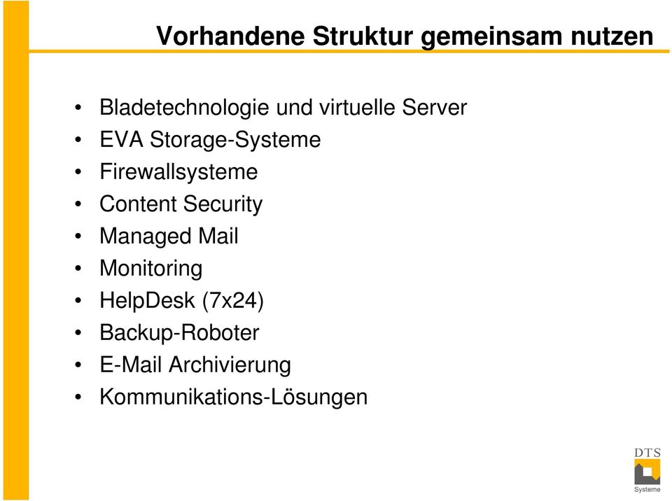 Content Security Managed Mail Monitoring HelpDesk (7x24)
