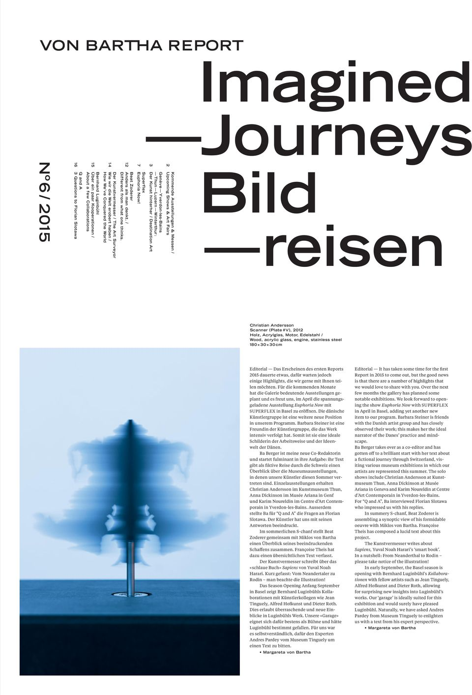 3 Der Kunst hinterher / Destination Art Genève Yverdon-les-Bains Thun Luzern Winterthur : Kommende Ausstel lungen & Messen / 2 Upcoming Shows & Art Fairs Bild reisen Christian Andersson Scanner