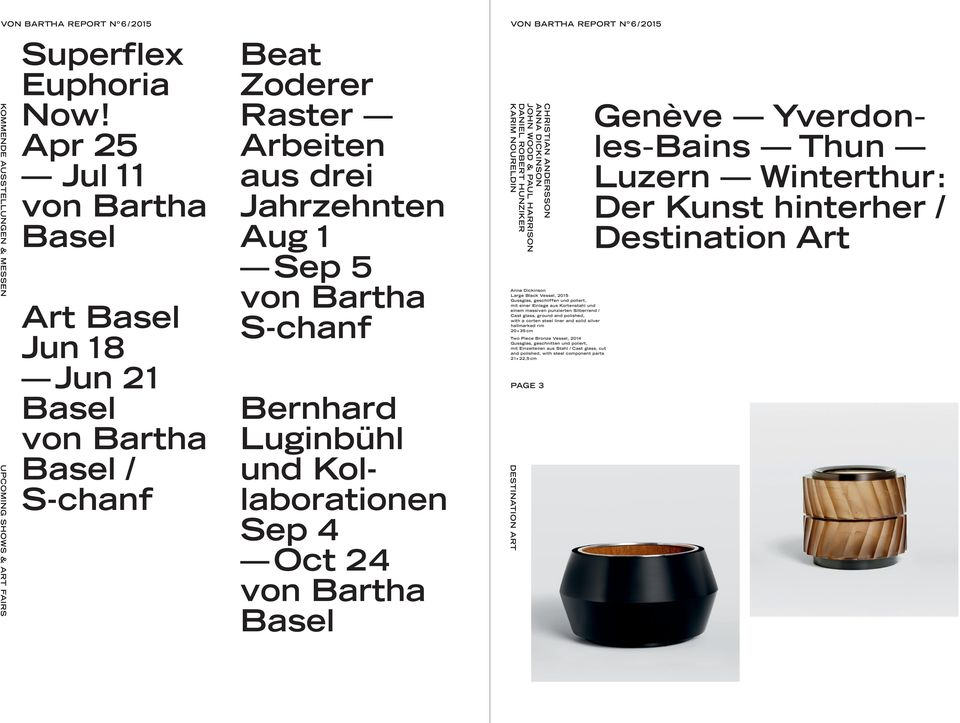 Kollaborationen Sep 4 Oct 24 von Bartha Basel CHRISTIAN ANDERSSON ANNA DICKINSON JOHN WOOD & PAUL HARRISON DANIEL ROBERT HUNZIKER KARIM NOURELDIN Anna Dickinson Large Black Vessel, 2015 Gussglas,