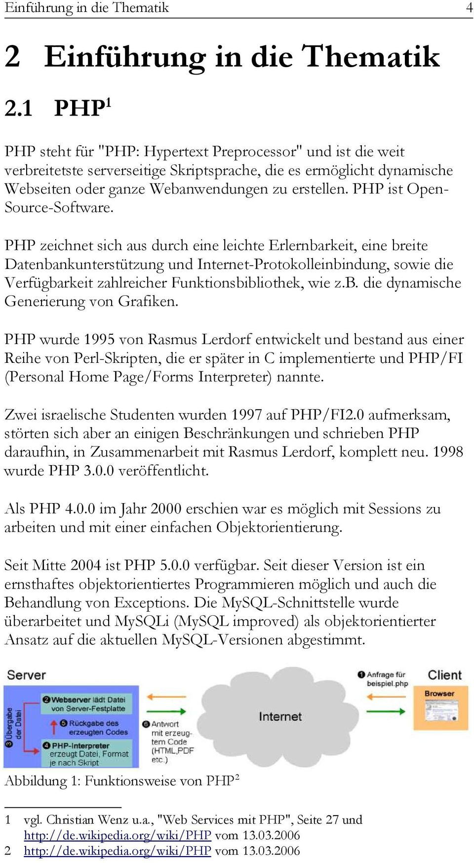 PHP ist Open- Source-Software.