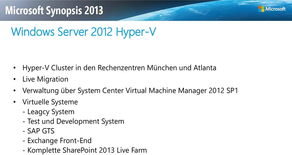 Manager 2012 SP1 Virtuelle Systeme - Leagcy System - Test und Development