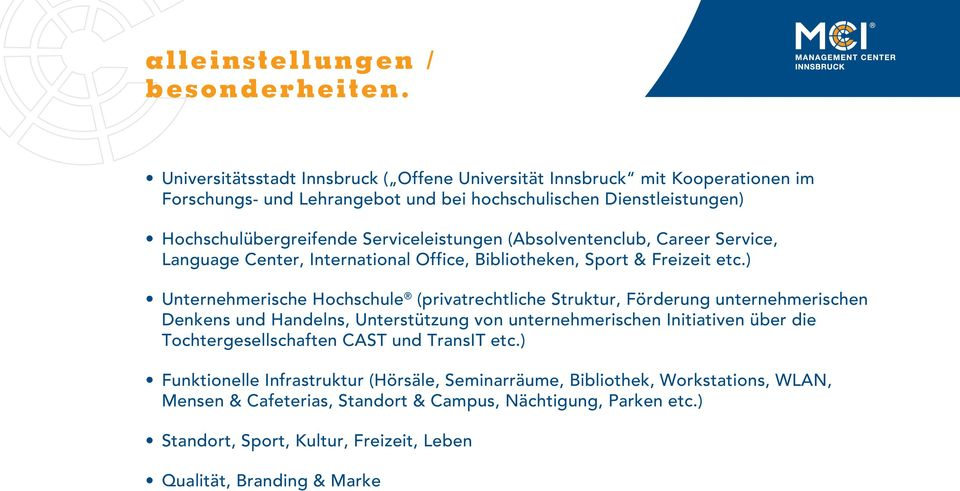 Serviceleistungen (Absolventenclub, Career Service, Language Center, International Office, Bibliotheken, Sport & Freizeit etc.