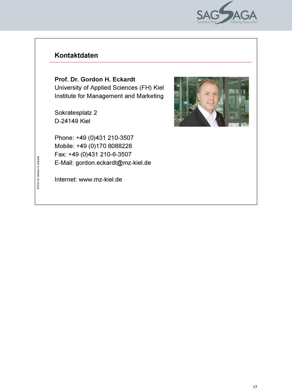 Marketing Sokratesplatz 2 D-24149 Kiel Prof. Dr. Gordon H.