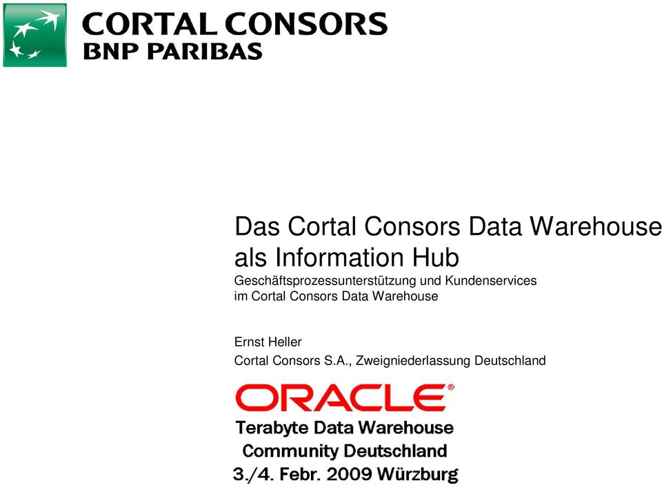 Kundenservices im Cortal Consors Data Warehouse