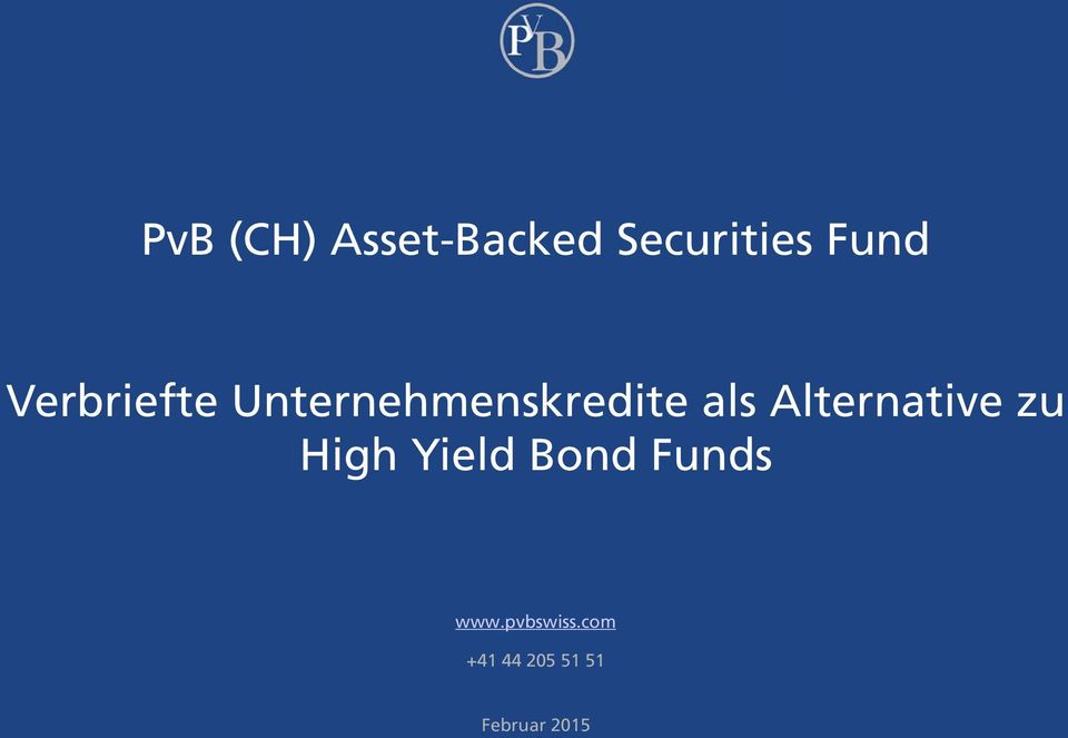 Alternative zu High Yield Bond Funds