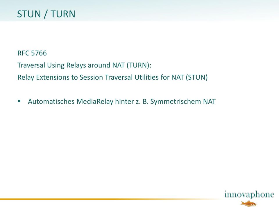 Session Traversal Utilities for NAT (STUN)