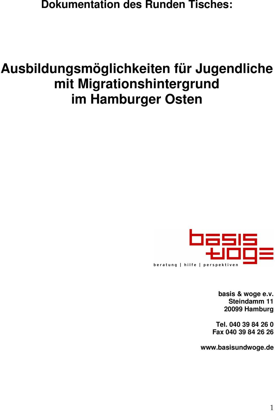 Migrationshintergrund im Hamburger Osten basis & woge e.