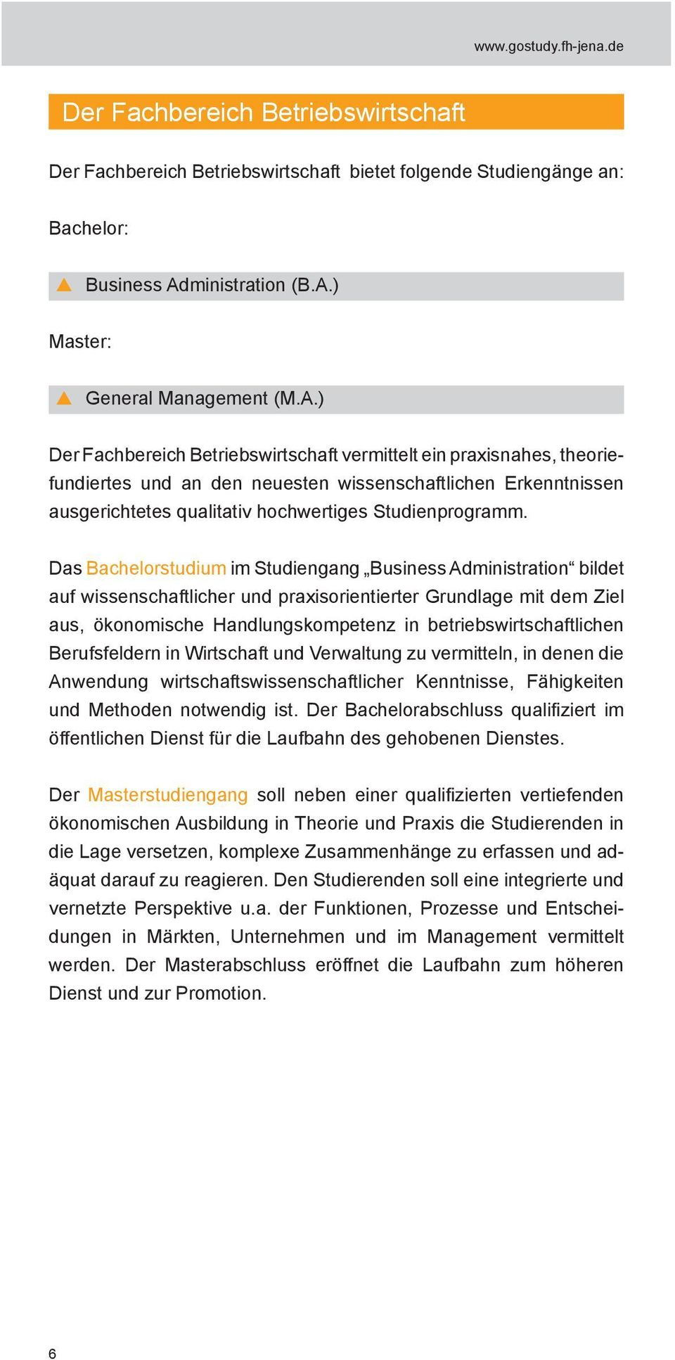 ) Master: General Management (M.A.