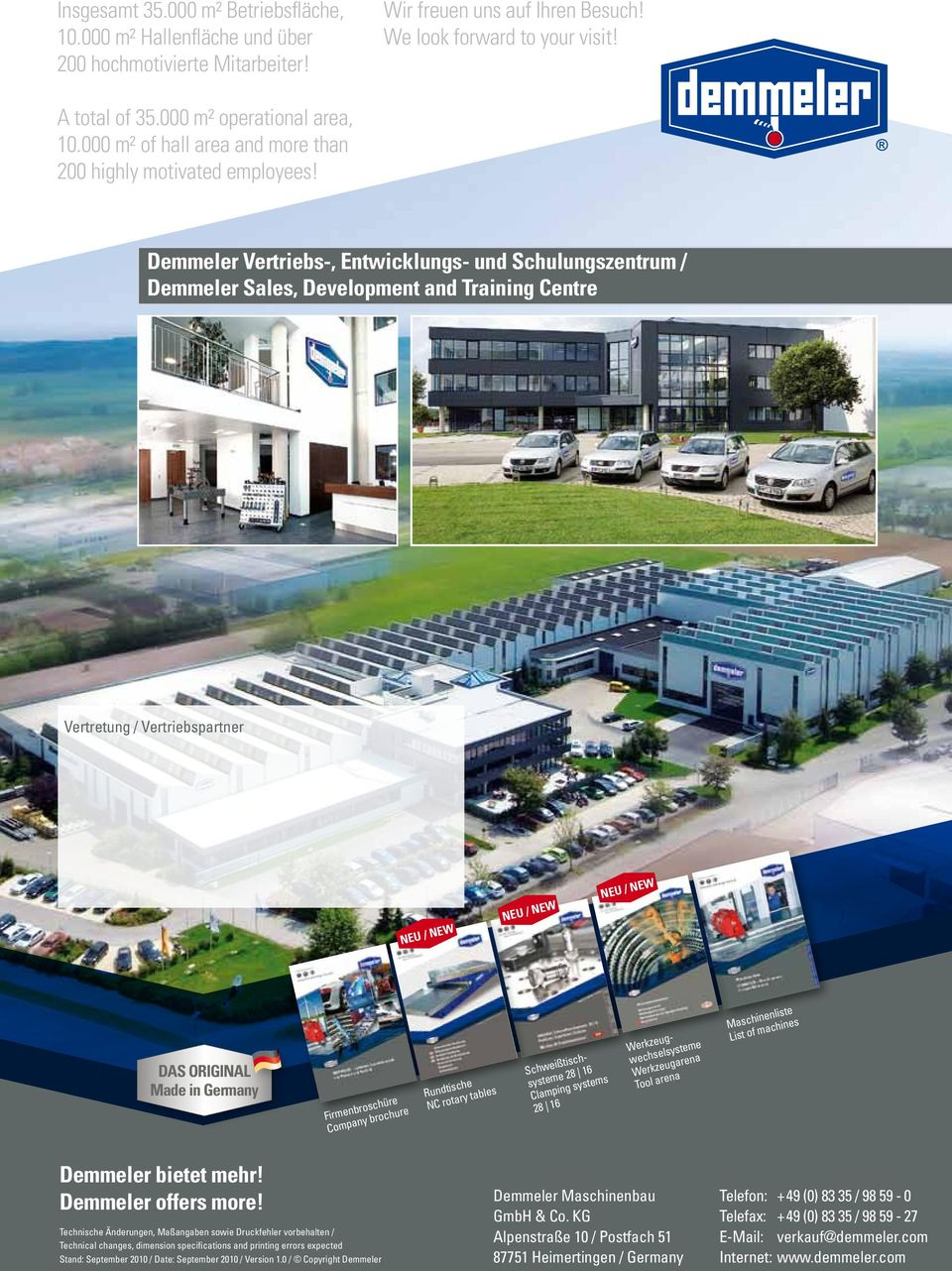 Demmeler Vertriebs-, Entwicklungs- und Schulungszentrum / Demmeler Sales, Development and Training Centre Vertretung / Vertriebspartner NEU / NEW NEU / NEW NEU / NEW DAS ORIGINAL Made in Germany