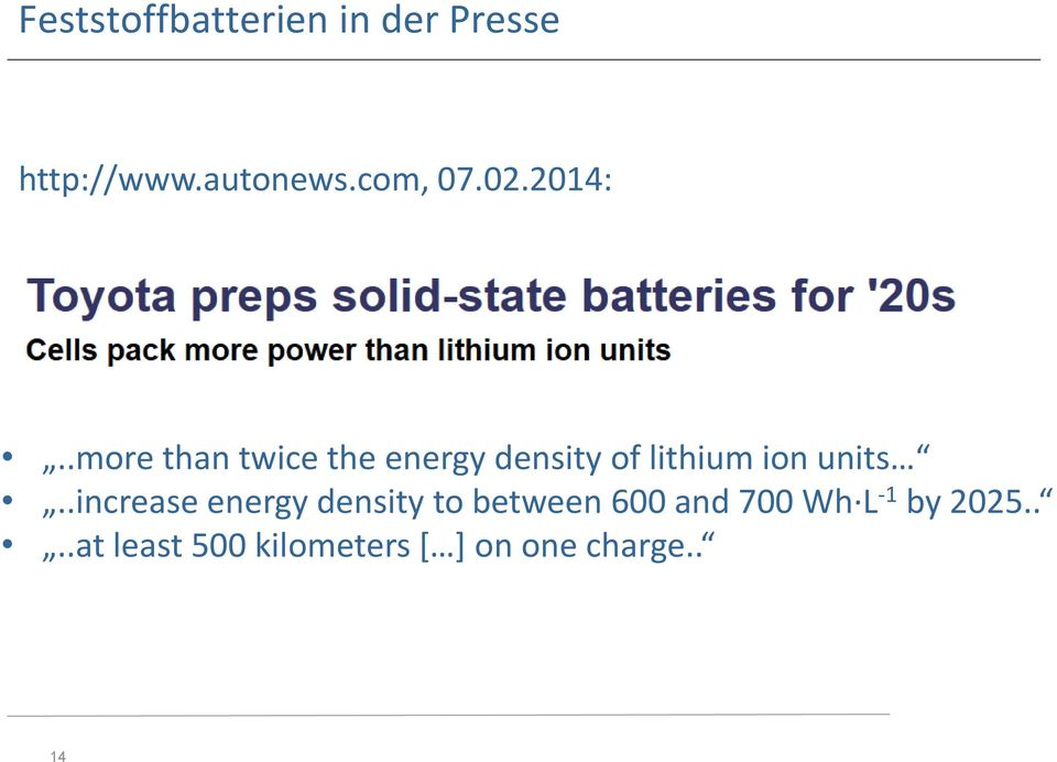 .more than twice the energy density of lithium ion units.