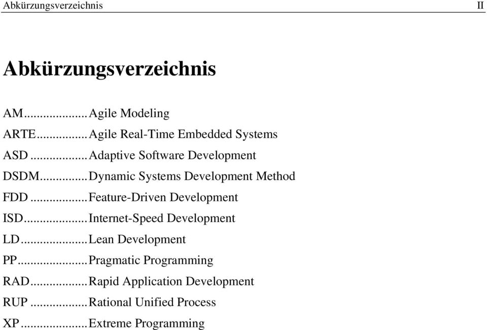 ..Dynamic Systems Development Method FDD...Feature-Driven Development ISD.