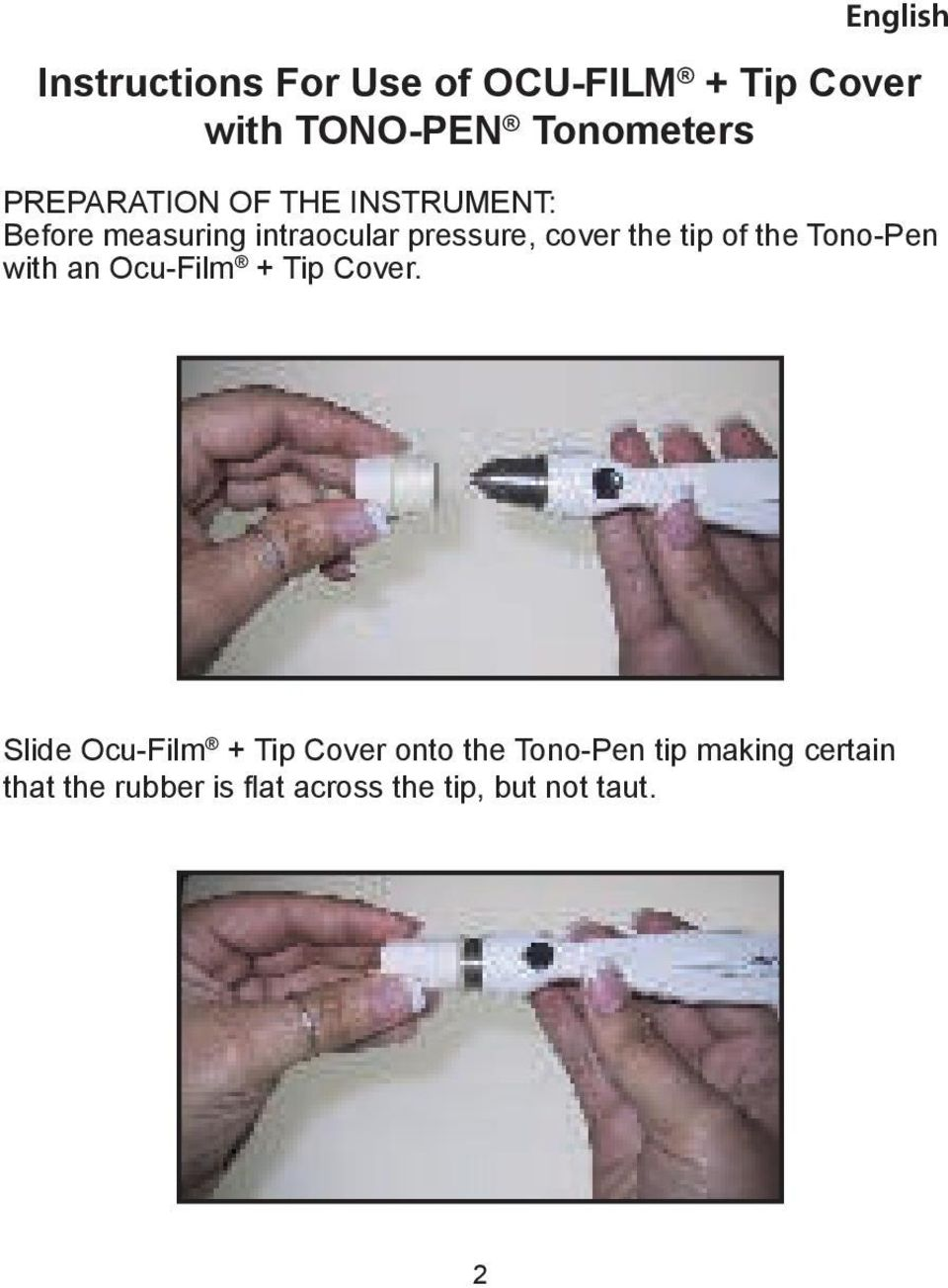 tip of the Tono-Pen with an Ocu-Film + Tip Cover.