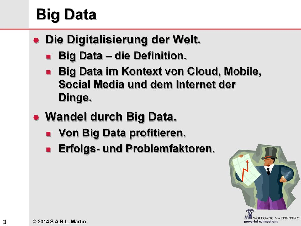 Big Data im Kontext von Cloud, Mobile, Social Media und dem