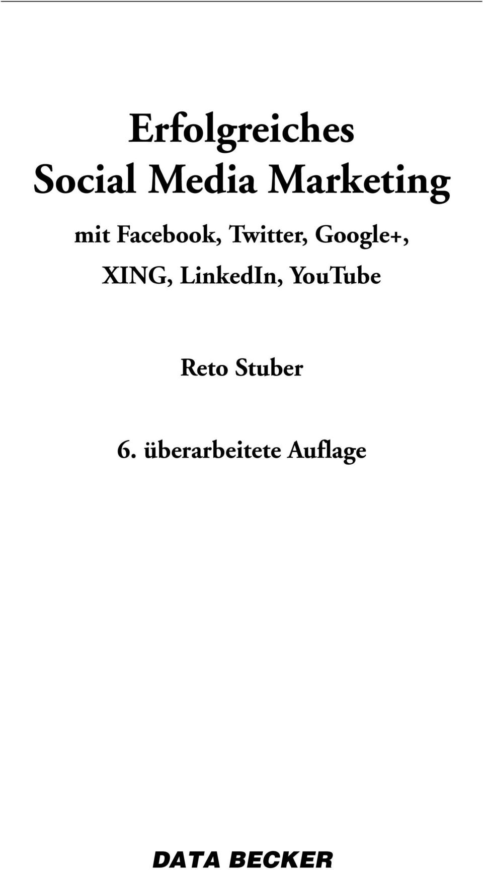 Google+, XING, LinkedIn, YouTube