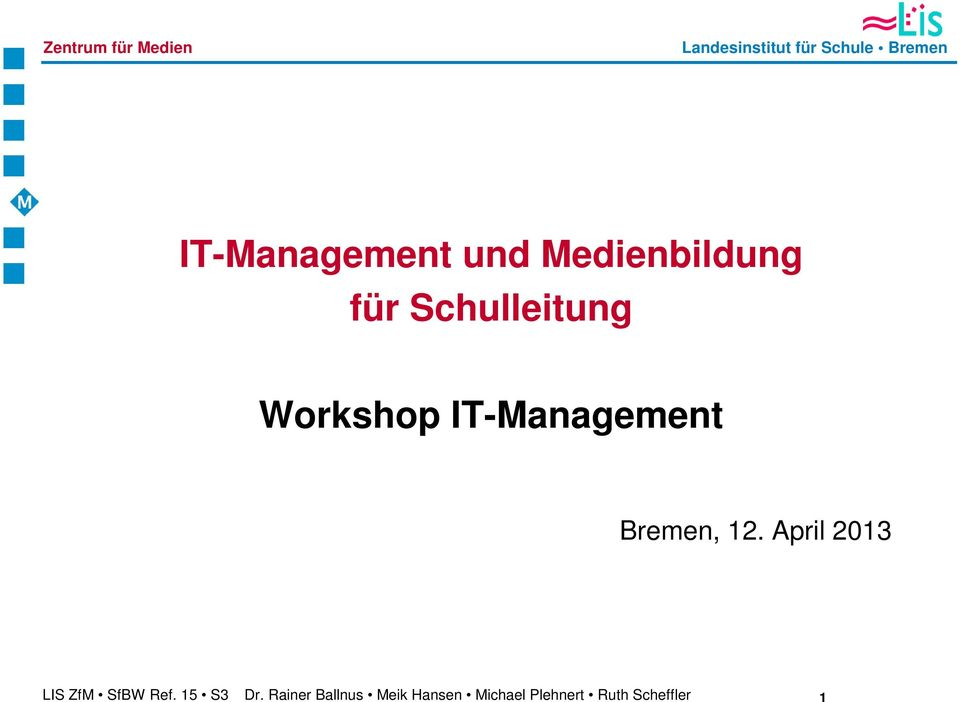 Schulleitung Workshop