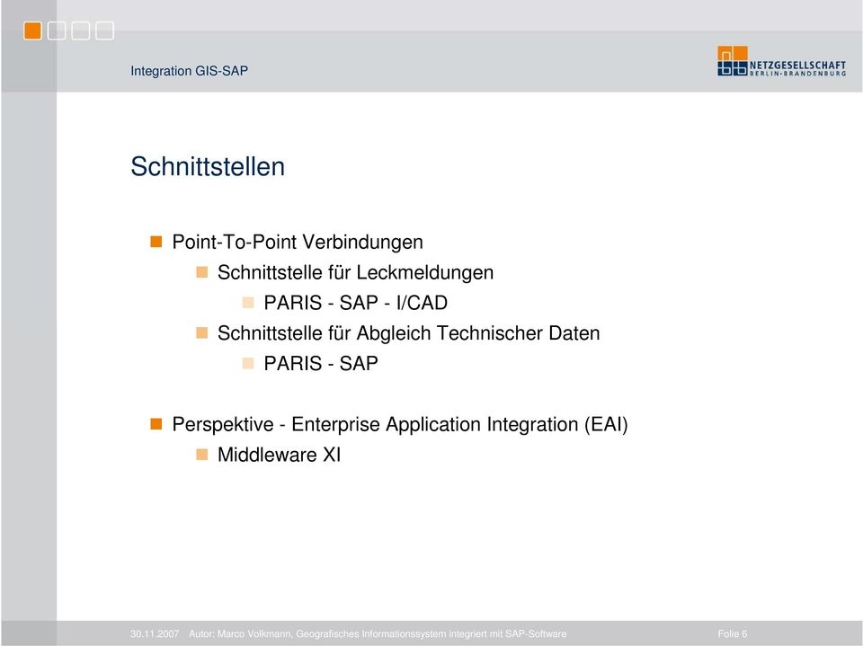 - SAP Perspektive - Enterprise Application Integration (EAI) Middleware XI 30.11.
