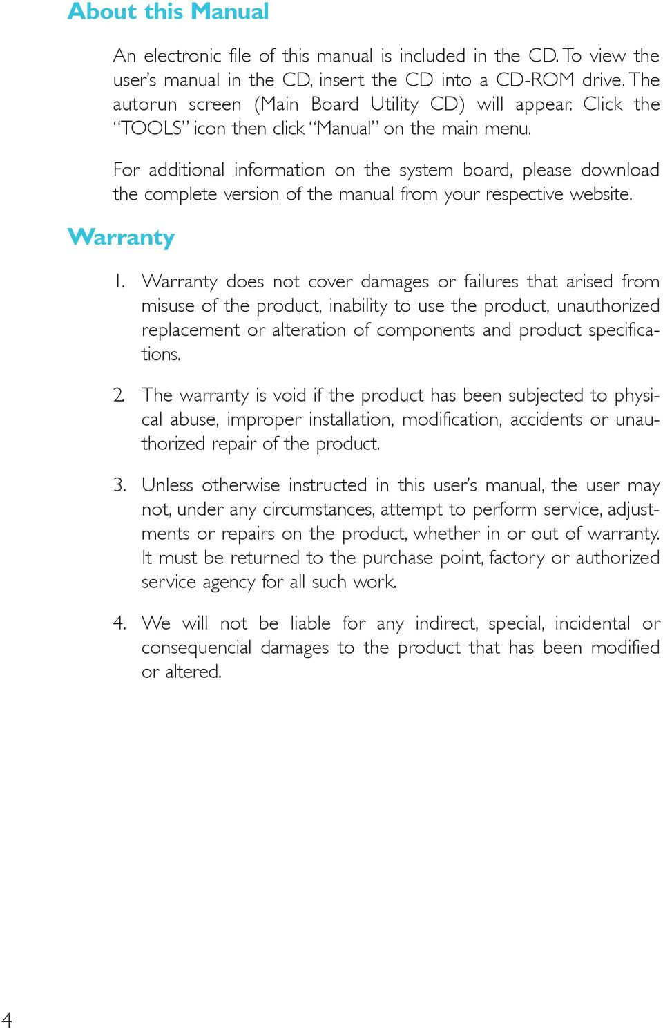 For additional information on the system board, please download the complete version of the manual from your respective website. Warranty 1.