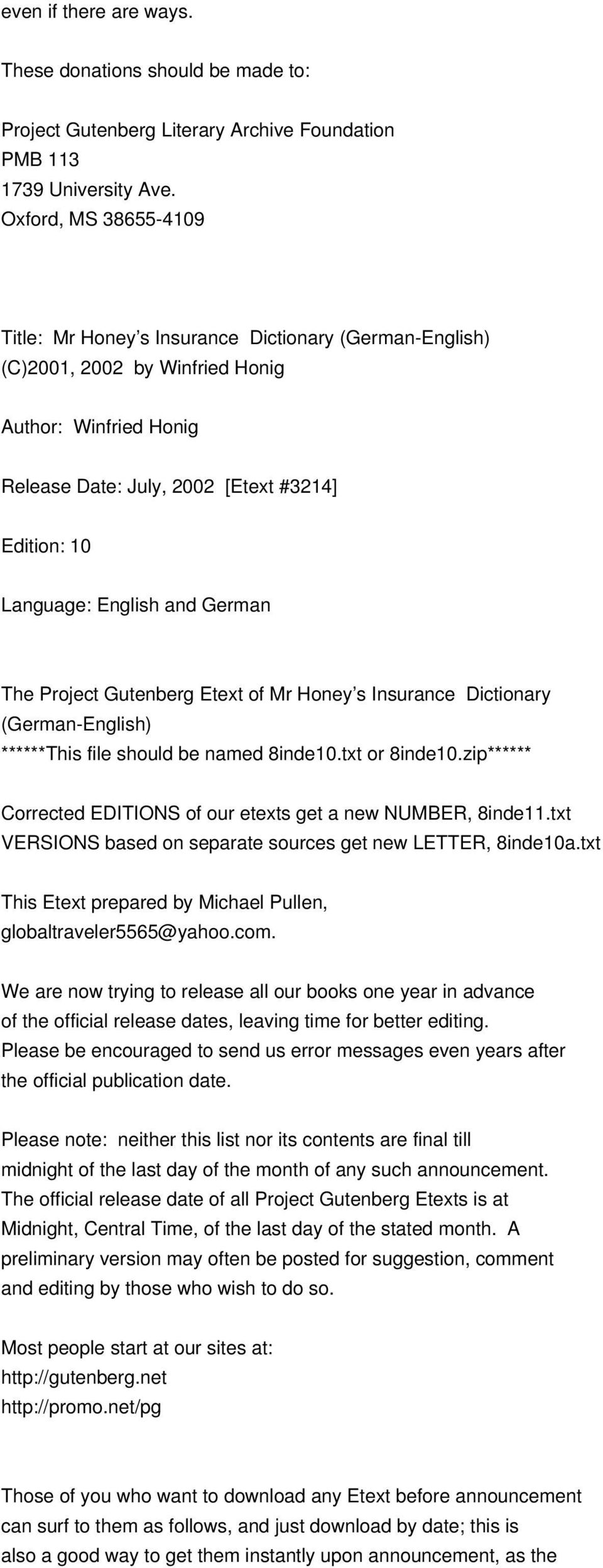 English and German The Project Gutenberg Etext of Mr Honey s Insurance Dictionary (German-English) ******This file should be named 8inde10.txt or 8inde10.