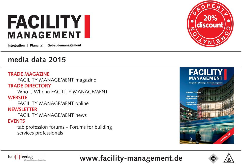 Forums for building services professionals Integration Planung Gebäudemanagement www.facility-management.