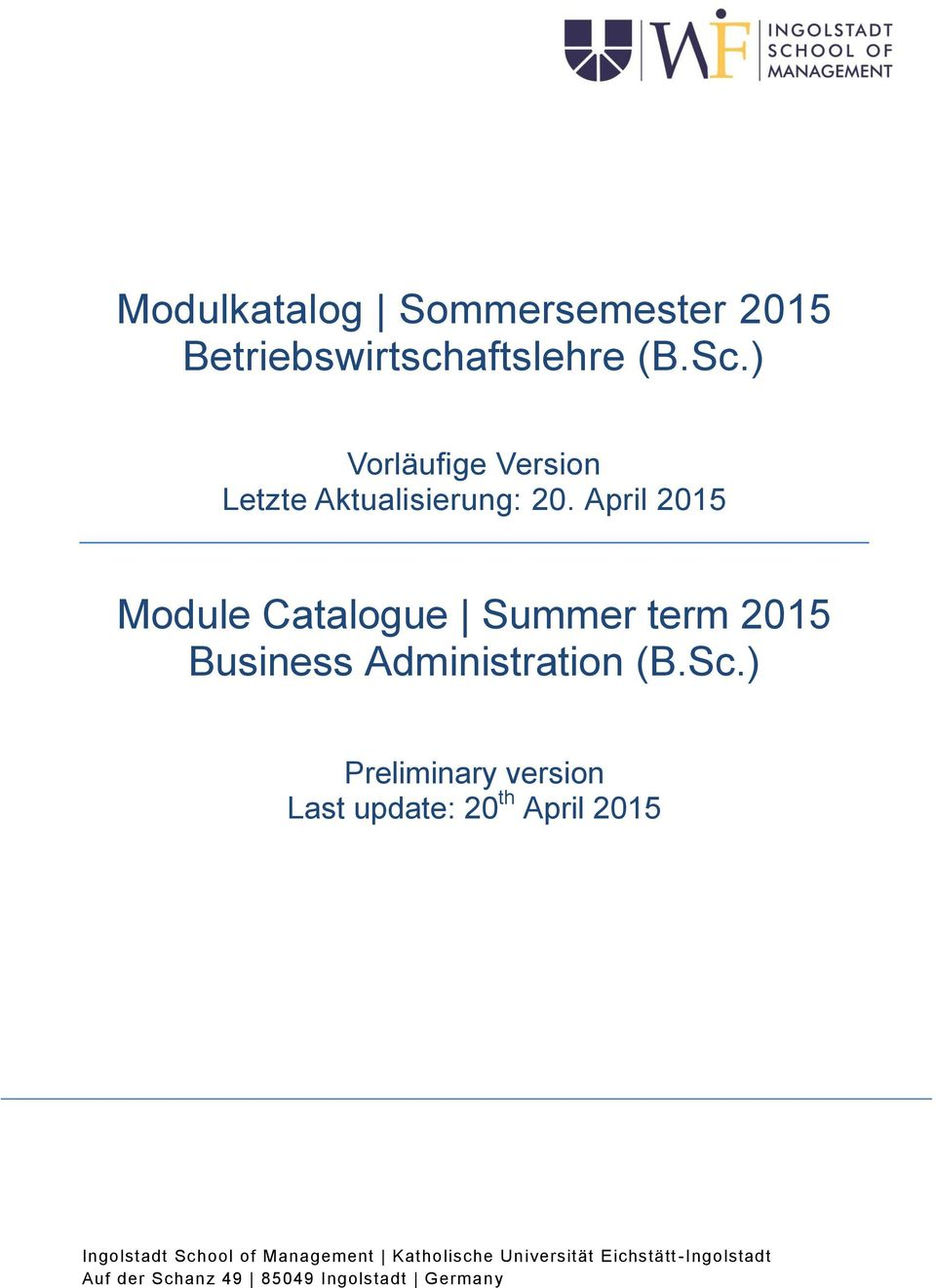 April 2015 Module Catalogue Summer term 2015 Business Administration (B.Sc.