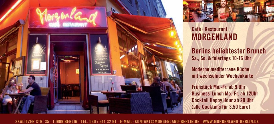 -Fr. ab 9 hr Business-Lunch Mo.-Fr. ab 12hr Cocktail Happy Hour ab 20 hr (alle Cocktails für 3,50 Euro) SKALIZER SR.