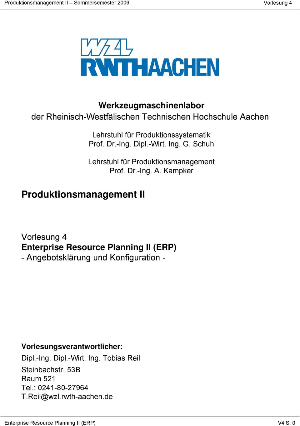 Kampker Produktionsmanagement II Enterprise Resource Planning II (ERP) - Angebotsklärung und Konfiguration -