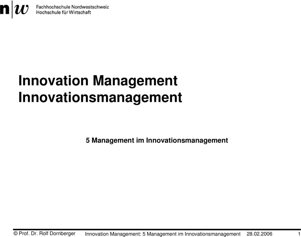 Rolf Dornberger Innovation Management: 5