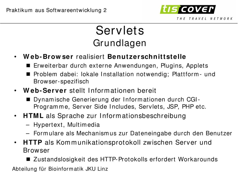 CGI- Programme, Server Side Includes,, JSP, PHP etc.