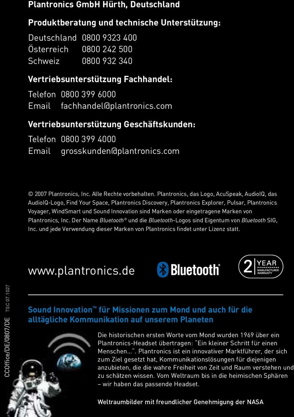 Plantronics, das Logo, AcuSpeak, AudioIQ, das AudioIQ-Logo, Find Your Space, Plantronics Discovery, Plantronics Explorer, Pulsar, Plantronics Voyager, WindSmart und Sound Innovation sind Marken oder